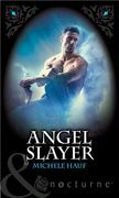 Angel Slayer (Mills & Boon Nocturne)
