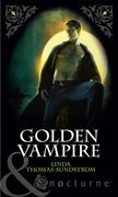 Golden Vampire (Mills & Boon Nocturne) (Vampire Moons, Book 2)