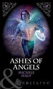 Ashes of Angels (Mills & Boon Nocturne) (Of Angels and Demons, Book 4)