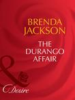 The Durango Affair (Mills & Boon Desire) (The Westmorelands, Book 8)