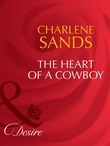 The Heart of a Cowboy (Mills & Boon Desire)
