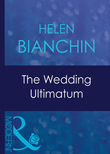 The Wedding Ultimatum (Mills & Boon Modern)