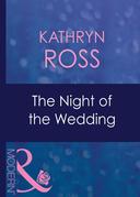 The Night Of The Wedding (Mills & Boon Modern) (Do Not Disturb, Book 6)