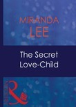 The Secret Love-Child (Mills & Boon Modern) (Passion, Book 24)