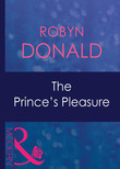 The Prince's Pleasure (Mills & Boon Modern) (Royal Theme, Book 2)