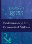 Mediterranean Boss, Convenient Mistress (Mills & Boon Modern) (Hired: For the Boss's Pleasure, Book 1)