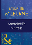 Androletti's Mistress (Mills & Boon Modern) (Unexpected Babies, Book 2)