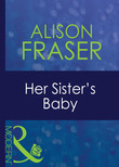 Her Sister's Baby (Mills & Boon Modern)
