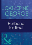 Husband For Real (Mills & Boon Modern)