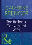 The Italian's Convenient Wife (Mills & Boon Modern) (Italian Husbands, Book 17)
