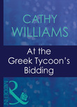 At The Greek Tycoon's Bidding (Mills & Boon Modern) (Greek Tycoons, Book 22)