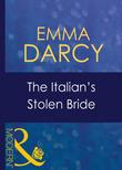 The Italian's Stolen Bride (Mills & Boon Modern) (Italian Husbands, Book 13)