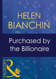 Purchased By The Billionaire (Mills & Boon Modern) (Wedlocked!, Book 60)