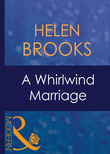 A Whirlwind Marriage (Mills & Boon Modern)