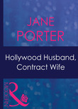 Hollywood Husband, Contract Wife (Mills & Boon Modern) (Ruthless, Book 9)