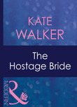 The Hostage Bride (Mills & Boon Modern) (Latin Lovers, Book 7)