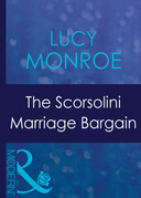 The Scorsolini Marriage Bargain (Mills & Boon Modern) (Royal Brides, Book 3)