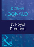 By Royal Demand (Mills & Boon Modern) (The Royal House of Illyria, Book 1)