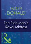 The Rich Man's Royal Mistress (Mills & Boon Modern) (The Royal House of Illyria, Book 2)