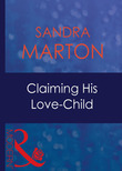 Claiming His Love-Child (Mills & Boon Modern) (The O'Connells, Book 4)