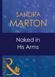 Naked In His Arms (Mills & Boon Modern) (Uncut, Book 7)