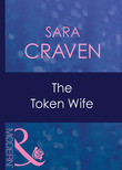The Token Wife (Mills & Boon Modern) (Wedlocked!, Book 34)