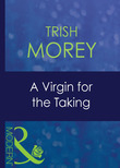 A Virgin For The Taking (Mills & Boon Modern) (Ruthless, Book 7)