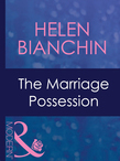 The Marriage Possession (Mills & Boon Modern) (Wedlocked!, Book 64)