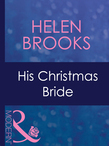 His Christmas Bride (Mills & Boon Modern) (Dinner at 8, Book 15)