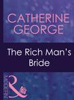 The Rich Man's Bride (Mills & Boon Modern) (Dinner at 8, Book 10)