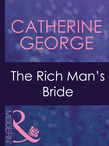 The Rich Man's Bride (Mills & Boon Modern) (Dinner at 8, Book 10)
