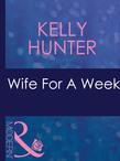 Wife For A Week (Mills & Boon Modern) (The Bennett Family, Book 1)