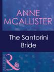The Santorini Bride (Mills & Boon Modern) (Greek Tycoons, Book 29)