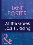 At The Greek Boss's Bidding (Mills & Boon Modern) (Greek Tycoons, Book 30)