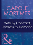 Wife By Contract, Mistress By Demand (Mills & Boon Modern) (Dinner at 8, Book 11)