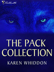 The Pack Collection: One Eye Open / One Eye Closed / Secrets of the Wolf (Mills & Boon Intrigue) (Shivers, Book 2)