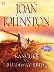 Texas Brides: The Rancher and the Runaway Bride & The Bluest Eyes in Texas: The Rancher & The Runaway Bride (Hawk's Way, Book 1) / The Bluest Eyes In Texas (Mills & Boon M&B)