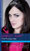 The Princess Test (Mills & Boon Modern Heat)