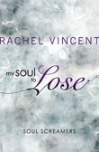 My Soul to Lose (A Soul Screamers Short Story)