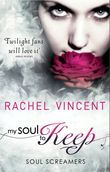 My Soul To Keep (Soul Screamers, Book 3)