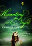 Haunting The Night (Past Midnight short story, Book 2)