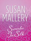 Surrender In Silk (Mills & Boon M&B)