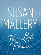 Their Little Princess (Mills & Boon M&B)
