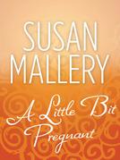 A Little Bit Pregnant (Mills & Boon M&B) (Reader's Ring, Book 5)