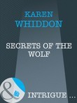 Secrets of the Wolf (Mills & Boon Intrigue)