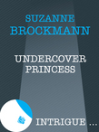 Undercover Princess (Mills & Boon Intrigue)