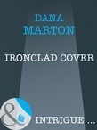 Ironclad Cover (Mills & Boon Intrigue)