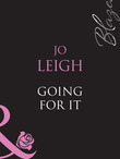 Going For It (Mills & Boon Blaze)