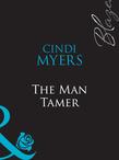 The Man Tamer (Mills & Boon Blaze)