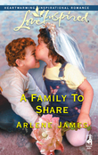 A Family To Share (Mills & Boon Love Inspired)